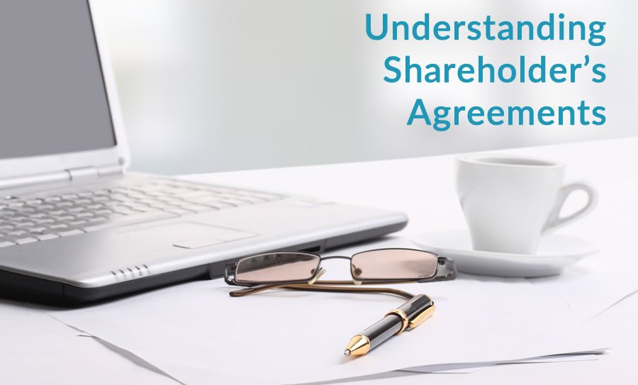 Understanding Shareholder's Agreements